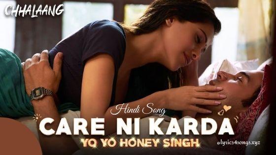 CARE NI KARDA LYRICS - Chhalaang | Lyrics4songs.xyz