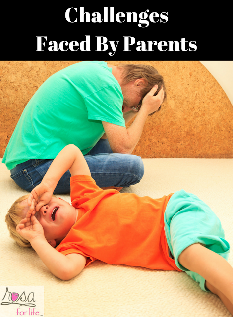 http://www.rosaforlife.com/2018/03/10-challenges-faced-by-parents.html
