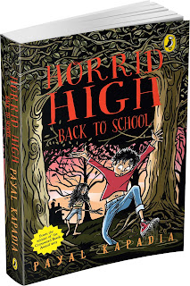 Books: Horrid High: Back To School by Payal Kapadia (Age: 12+)