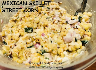 Easy Mexican Street Corn Recipe Cooked in Iron Skillet with Fresh or Frozen Corn