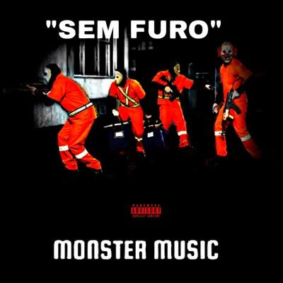 Monster Music - Sem Furo