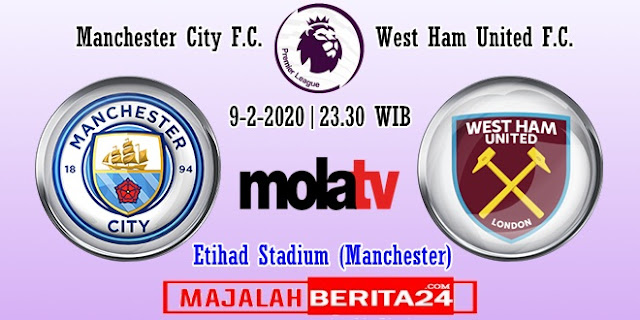 Prediksi Manchester City vs West Ham United — 9 Februari 2020
