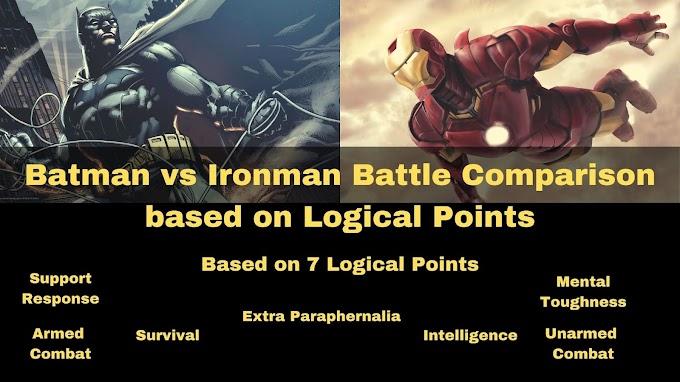 Batman vs Ironman Battle Comparison based on Logical Points !