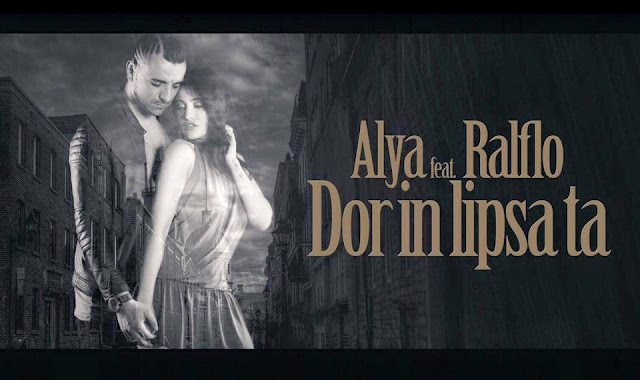 2016 Alya feat Ralflo Dor In Lipsa Ta melodie noua piesa Alya featuring Ralflo Dor In Lipsa Ta official audio single noul cantec Alya si Ralflo Dor In Lipsa Ta 30 iunie 2016 youtube new single official audio Alya feat Ralflo Dor In Lipsa Ta