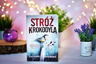 """Katrine Engberg - """"Stróż krokodyla"""""""