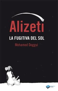 http://www.plataformaeditorial.com/ficha/261/0/3486/alizeti-la-fugitiva-del-sol.html