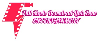 Full Movie Download Link Zone - Watch & download Bollywood, Tamil, Telugu full movies in HD