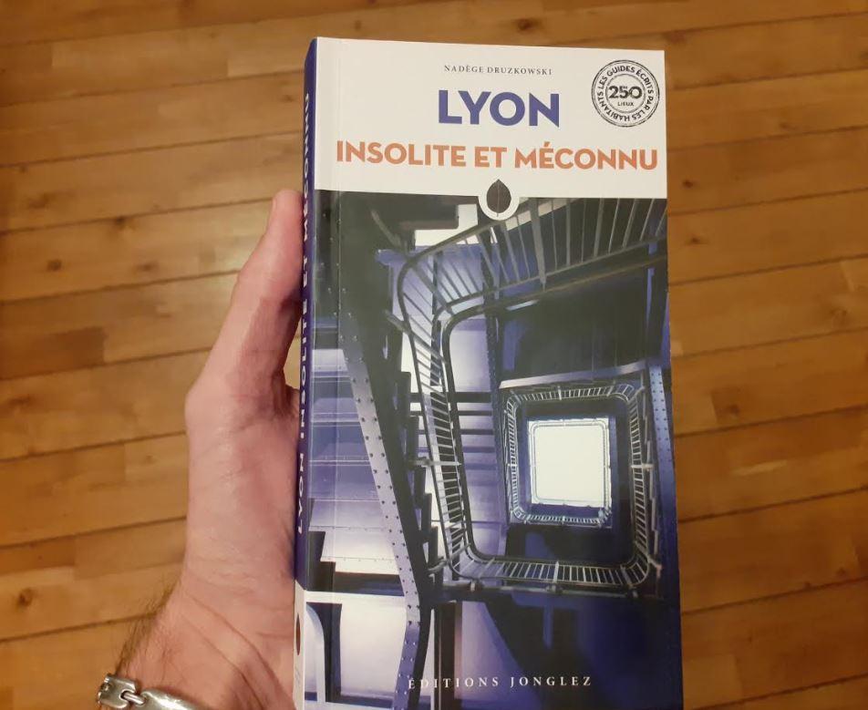 Couverture du livre Lyon Insolite et Méconnu - Editions Jonglez