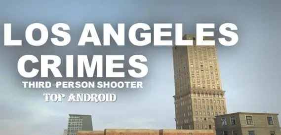 Los Angeles Crimes for Android - APK Download