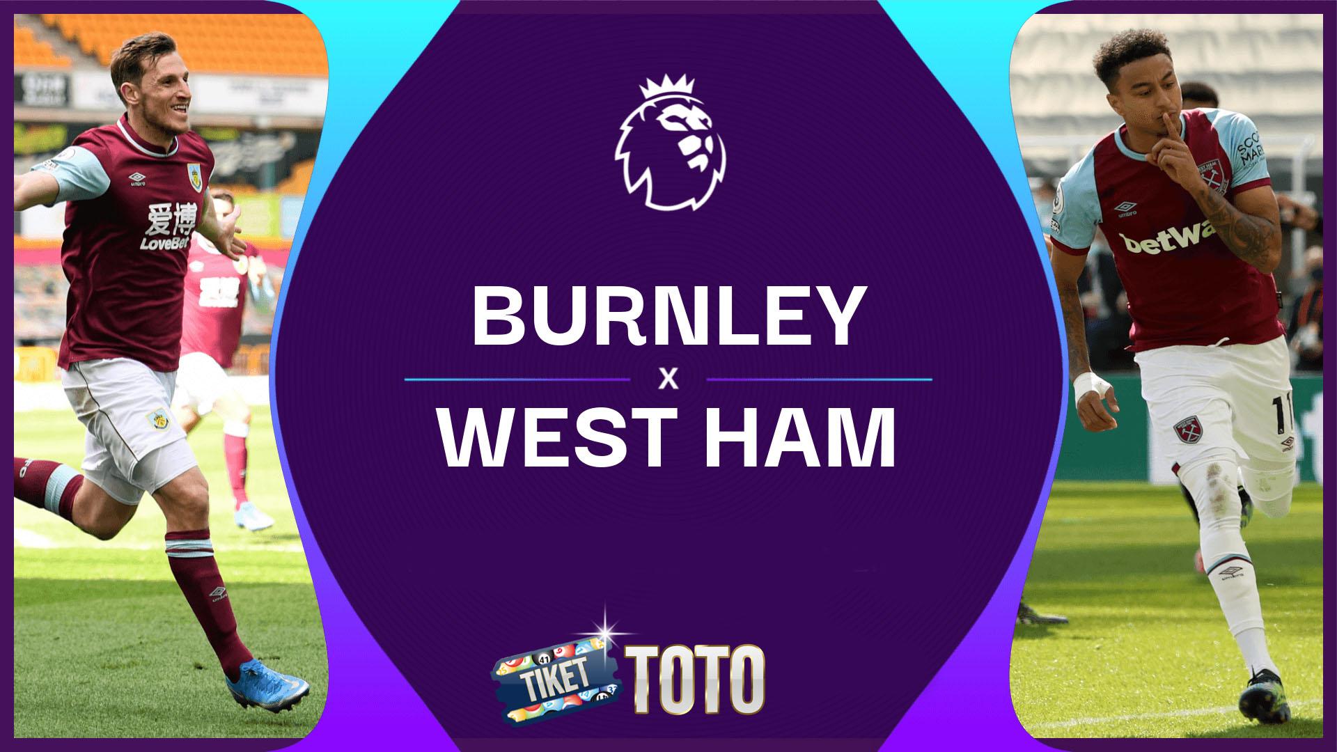 Burnley Vs West Ham United: The Hammers Menang 2-1