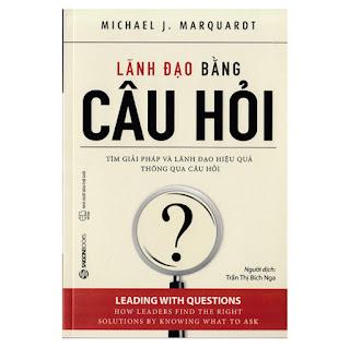 Lãnh Đạo Bằng Câu Hỏi ebook PDF-EPUB-AWZ3-PRC-MOBI