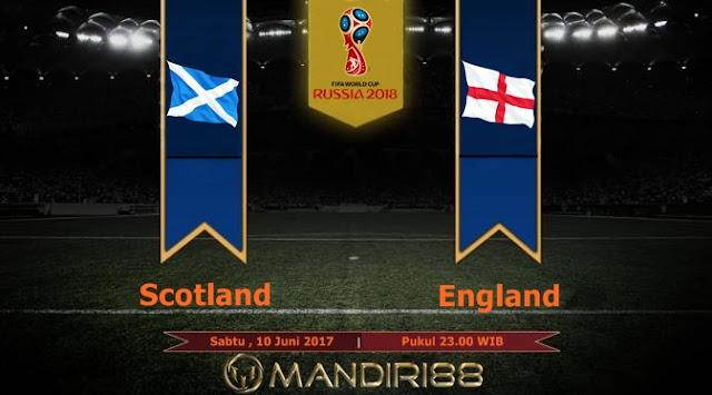 Prediksi Bola : Scotland Vs England , Sabtu 10 Juni 2017 Pukul 23.00 WIB