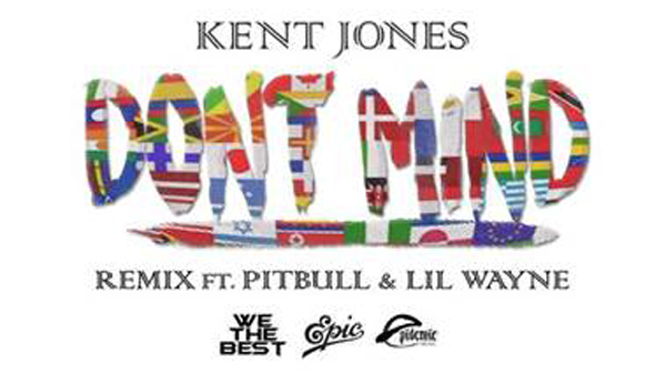 Kent-Jones-Pitbull-Ile-Wayne-Don't-Mind