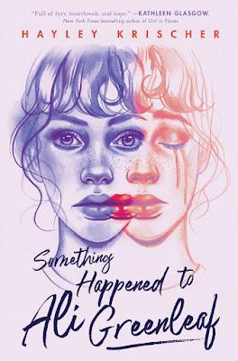 Something Happened to Ali Greenleaf by Hayley Krischer