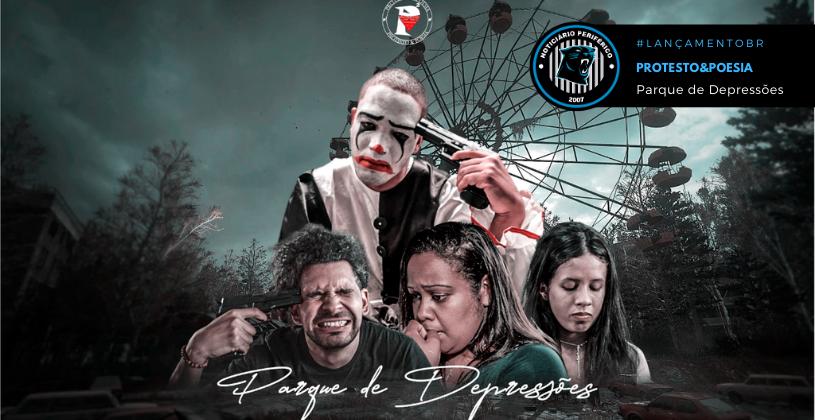 """Protesto&Poesia lança o som """"Parque de Depressões"""""""