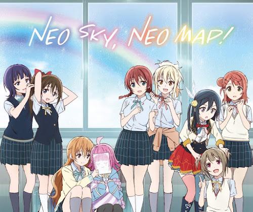 Love Live! Nijigasaki High School Idol Club ED - NEO SKY, NEO MAP! Download MEGA
