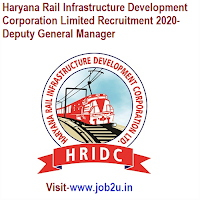 Haryana Rail Infrastructure Development Corporation Limited Recruitment 2020, Deputy General Manager