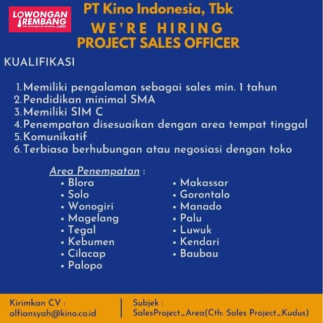Lowongan Kerja Project Sales Officer PT Kino Indonesia Area Blora Dan Kota Lainnya