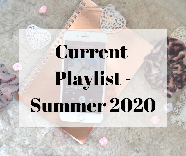 Current Playlist Summer 2020