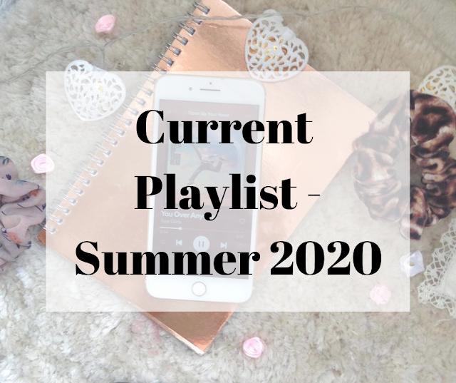 Current Playlist Summer 2020