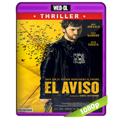 El Aviso (2018) WEB-DL 1080p Audio Castellano 5.1