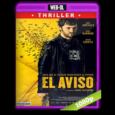 El Aviso (2018) WEB-DL 1080p Audio Castellano 5.1