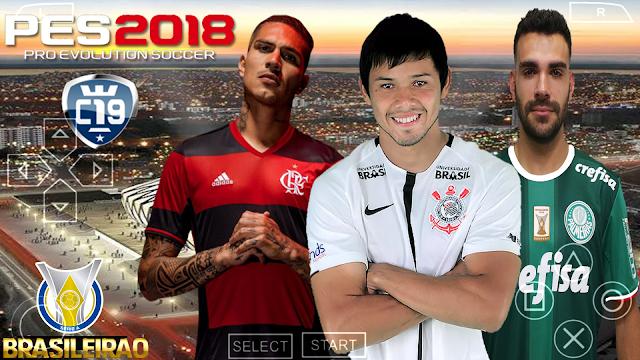 SAIUUU!! PES 2018 CHELITO 19 COM BRASILEIRÃO KITS & ELENCOS 2019 PPSSPP (ISO CHELITO 19 v4)