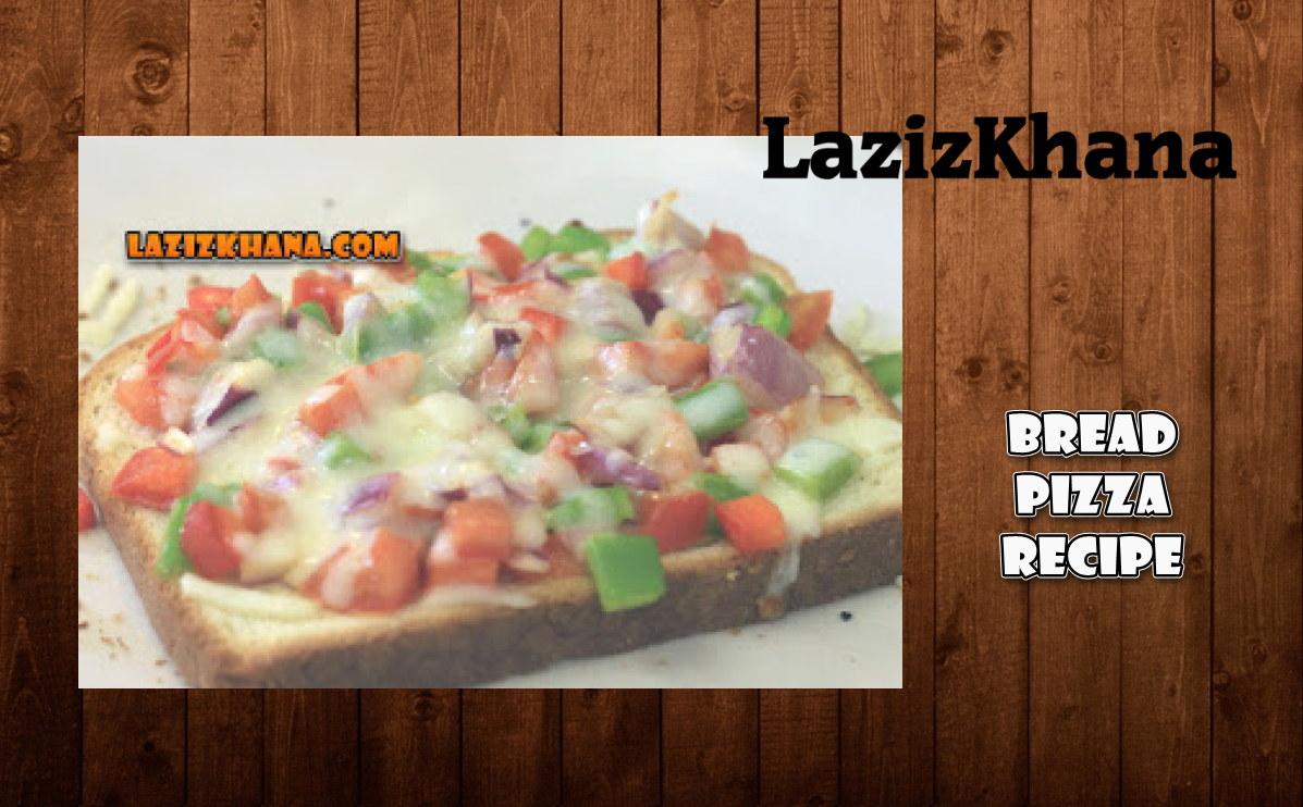 ब्रेड पिज्जा बनाने की विधि - Bread Pizza Hindi Recipe