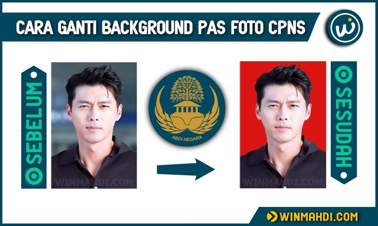 Cara ganti background pas foto CPNS
