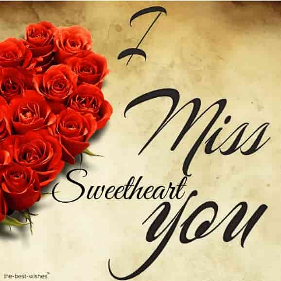 good morning sweetheart missing you