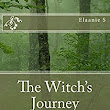 Thoughts on The Witch's Journey - A Review of Sorts