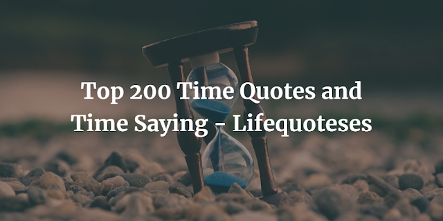 Time Quotes and Time Saying