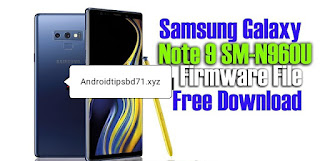 Download Samsung Galaxy Note 9 SM-N960U Firmware File without Password By Androidtipsbd71