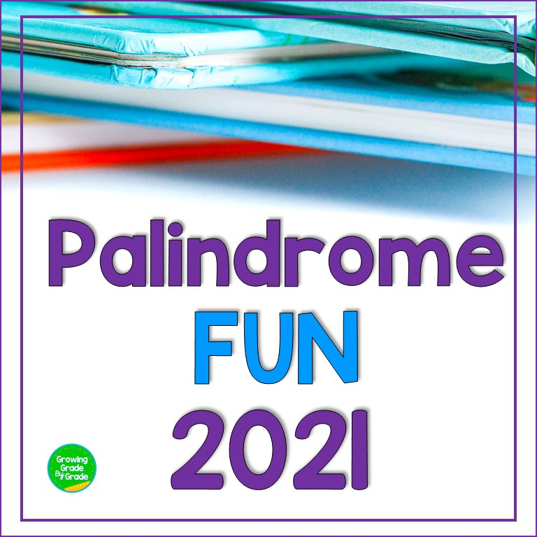 How To Celebrate Math With Palindromes In 2021!