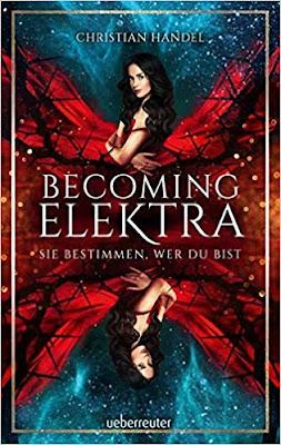 Neuerscheinungen im Juli 2019 #2 - Becoming Elektra: Sie bestimmen, wer du bist von Chrstian Handel