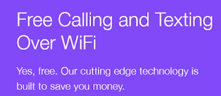 Text reads Free Calling and Texting over WiFi Yes our technology is built to save you money