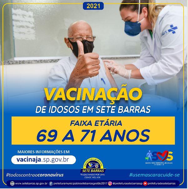 IDOSOS DE 69 A 71 COMEÇAM A SER IMUNIZADOS CONTRA A COVID-19 EM SETE BARRAS