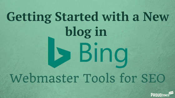 Getting Started with a New blog in Bing Webmaster Tools
