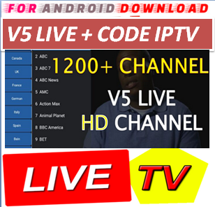 FOR ANDROID DOWNLOAD: Android V5Live IPTV Apk -Update