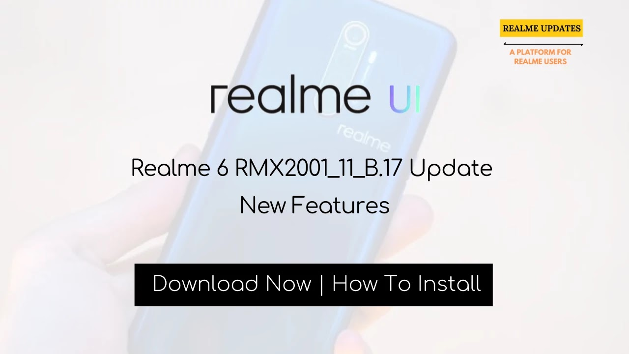 Realme 6 March 2020 Security Patch Update Adds Netflix & Prime HD Support in India [RMX2001_11_B.17] - Realme Updates