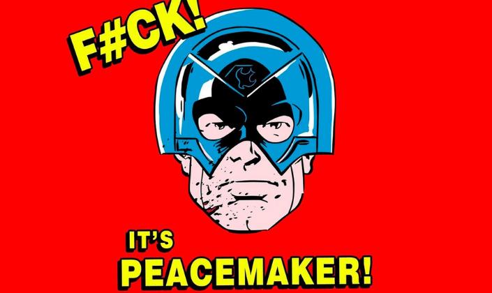 """Imagem de capa: fundo vermelho vivo com uma imagem da rosto do personagem Peacemaker, o Pacificador, um homem branco com um elmo metálico que cobre a metade superior do rosto e ao redor em letras típicas de HQs """"Fuck. It's the Peacemaker""""."""
