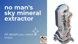 No mans sky how to get mineral extractor