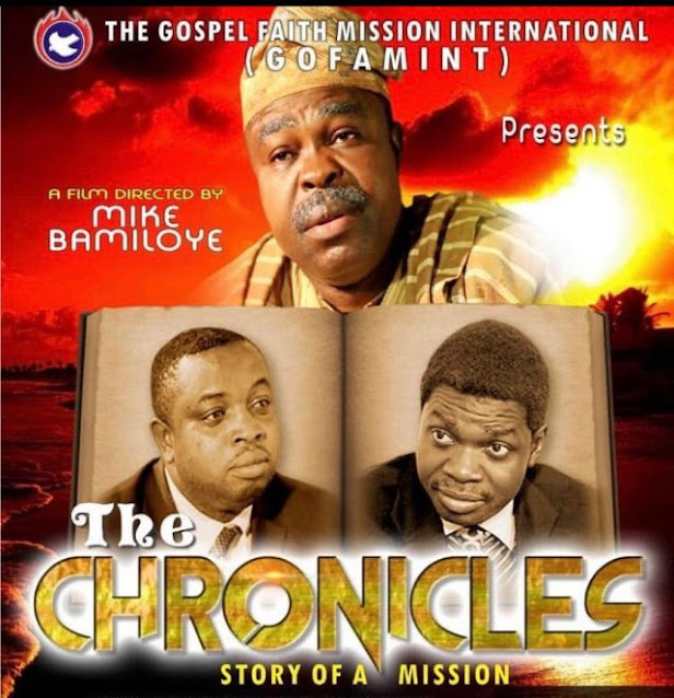 Christian Movie: The Chronicles – A Movie By Gospel Faith Mission International (GOFAMINT)