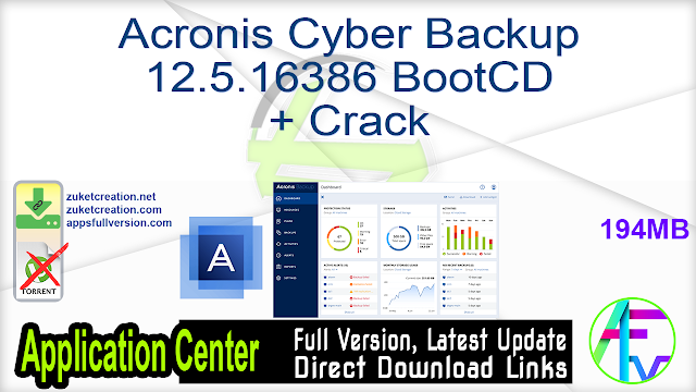 Acronis Cyber Backup 12.5.16386 BootCD + Crack
