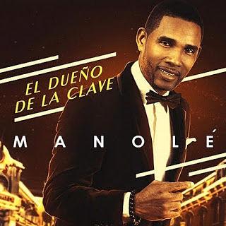 EL DUEÑO DE LA CLAVE - MANOLE (2015)