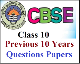 Cbse previous 10 years questions papers pdf, Cbse class 10 practice paper pdf