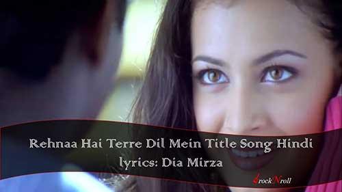 Rehnaa-Hai-Terre-Dil-Mein-Hindi-lyrics-Kavita-Krishnamurthy-Sonu-Nigam