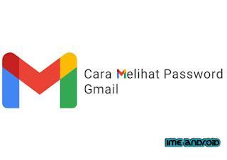 Cara Mengetahui Sandi Email Gmail