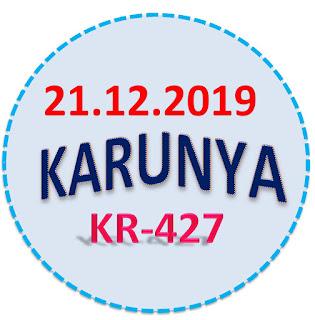 Kerala Lottery Official Result Karunya KR-427 21.12.2019