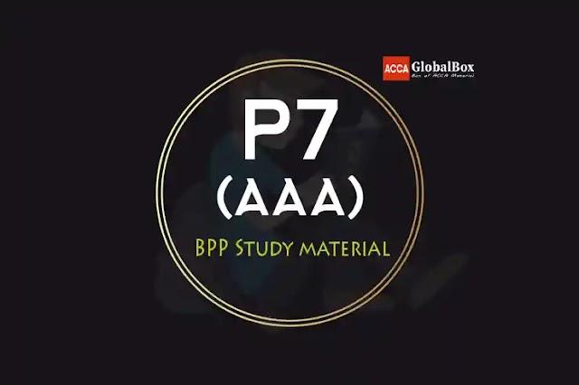P7 - (AAA) - 2021 | BPP - STUDY TEXT and EXAM KIT